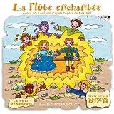 La Flûte Enchantée Racontée Aux Enfants (Mozart)