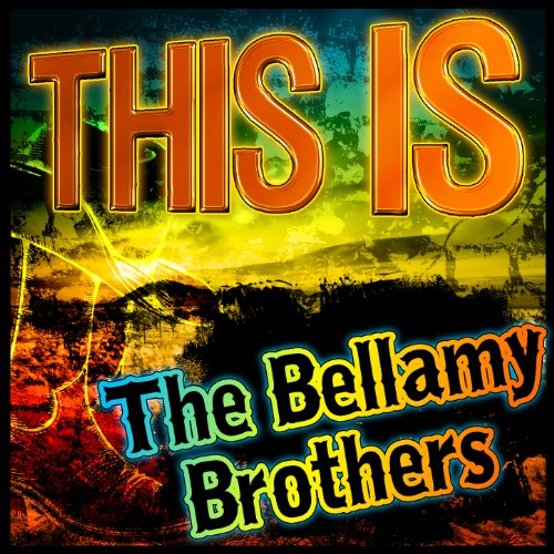 This Is the Bellamy Brothers