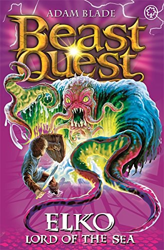 Elko Lord of the Sea: Series 11 Book 1 (Beast Quest)