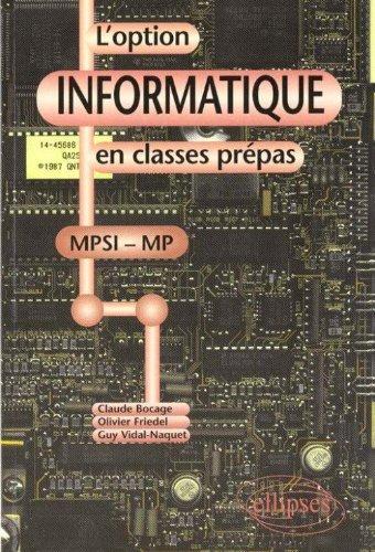 L'option informatique en classes prépas (MPSI - MP) par Claude Bocage