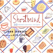 Shortbread: Thirty Sweet and Savory Recipes
