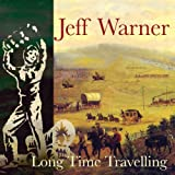 Songtexte von Jeff Warner - Long Time Travelling