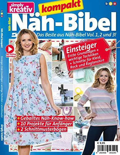 Näh-Bibel kompakt: Das Beste aus Näh-Bibel Vol. 1, 2 und 3!
