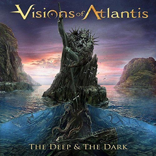 Visions of Atlantis: The Deep & The Dark (Audio CD)