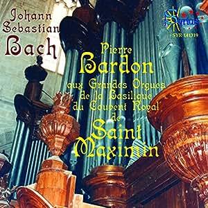 Bach & Bardon - Saint Maximin (vol.1)