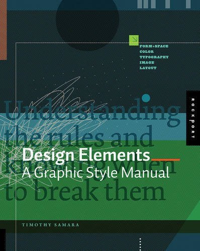 Design Elements: A Graphic Style Manual by Timothy Samara (2007-04-01)