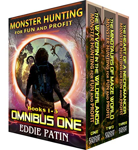 Fun and Profit OMNIBUS ONE (Books 1-3 Box Set): Monster Hunter - Multiverse & Time Travel Sci-fi Adventure Series Boxed Set (English Edition) ()
