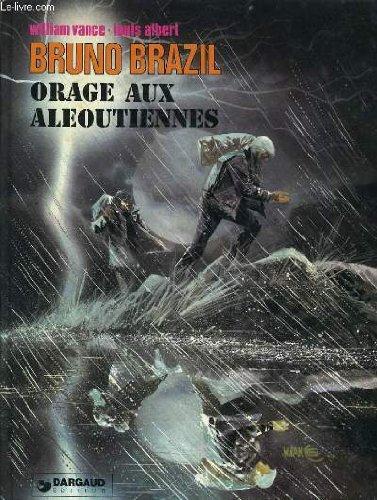 BRUNO BRAZIL : ORAGE AUX ALEOUTIENNES