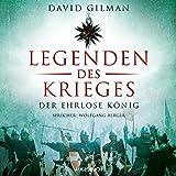 Legenden des Krieges - Der ehrlose König: Thomas Blackstone 2 - David Gilman