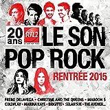 RTL2 le son pop rock rentrée 2015 / Fréro Delavega, ens. voc. & instr. | Vianney (1991-....). Compositeur. Comp. & chant