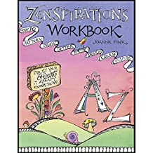 Zenspirations(tm) Workbook: How to Pattern, Draw, Letter, Write, Design, Create, Inspire