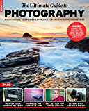 Ultimate Guide to Photography