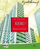 Il Koenig. Materiali da costruzione. Con espansione online. Per gli Ist. tecnici per geometri: 1
