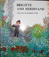 Brigitte and Ferdinand