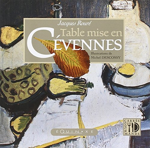 Table Mise en Cévennes par Roure Jacques