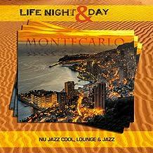Montecarlo - Life Night & Day (Nu Jazz Cool, Lounge & Jazz)