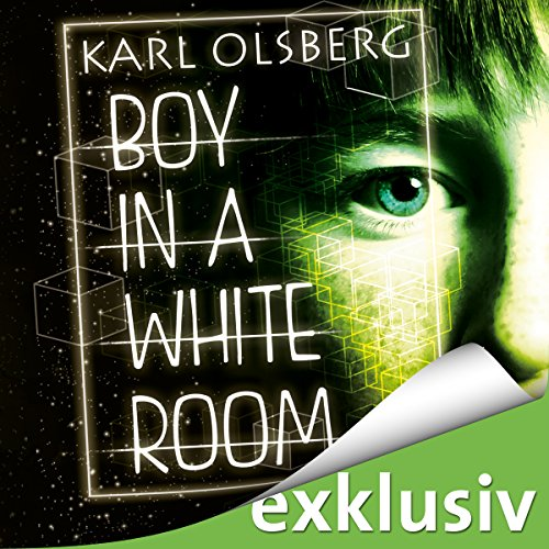Buchseite und Rezensionen zu 'Boy in a white room' von Karl Olsberg