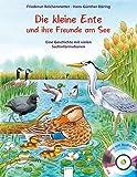 Die kleine Ente und ihre Freunde am See: Eine Geschichte mit vielen Sachinformationen:
