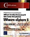 VMware vSphere 6 - Pr�paration � la c...