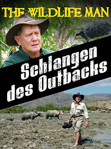 The Wildlife Man - Schlangen des Outbacks -