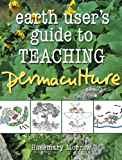 Earth User's Guide to Teaching Permaculture (English Edition)