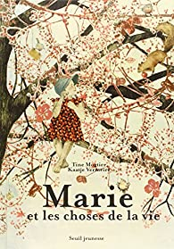 Marie et les choses de la vie par Tine Mortier