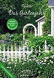 Das Gartenjahr 2015 - Bildkalender (24 x 34) - mit Gartentipps und Rezepten
