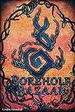 Borehole Bazaar (A Vow Unbroken, Band 1)