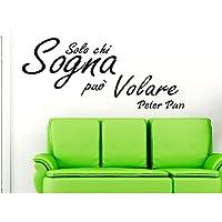 Adesivo Murale Frase Citazione Solo chi sogna può volare Peter Pan Wall Sticker Adesivo da Muro Adesivi Murali Frasi…