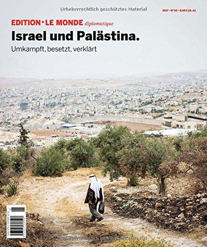 israel-und-palastina-umkampft-besetzt-verklart-edition-le-monde-diplomatique
