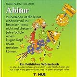 Abitur: Ein Fröhliches Wörterbuch
