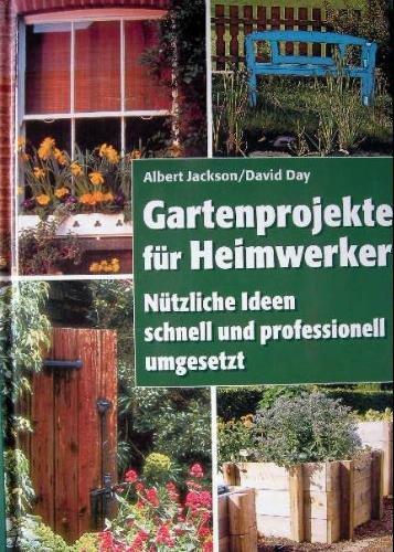 Gartenprojekte für Heimwerker.