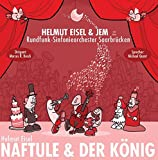 """Helmut Eisel&JEM """"Naftule und der König"""": Mit Rundfunk-Sinfonieorchester Saarbrücken"""