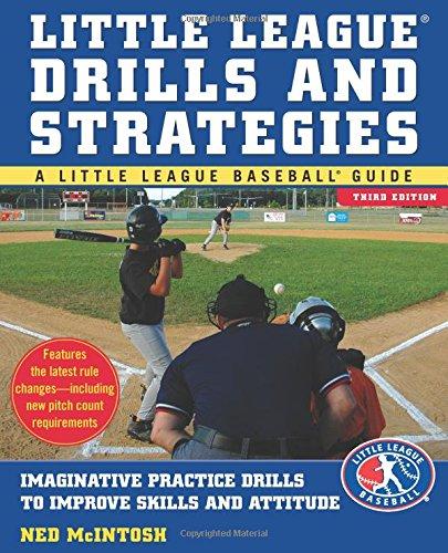 Little Leagues Drills & Strategies (Little League Baseball Guides) (Little League Coaching)