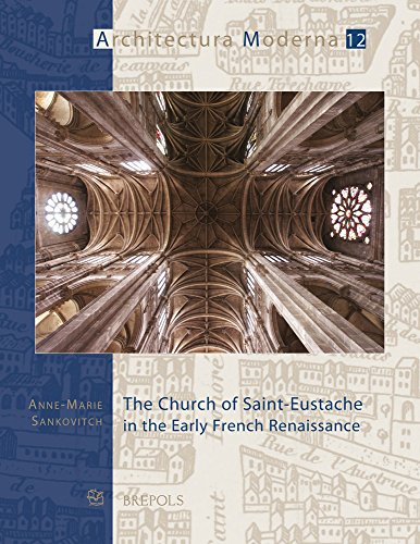 The Church of Saint-Eustache in the Early French Renaissance