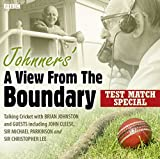 Johnners' A View From The Boundary  Test Match Special (BBC Audiobooks)