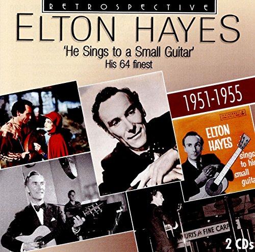 Elton Hayes: He...