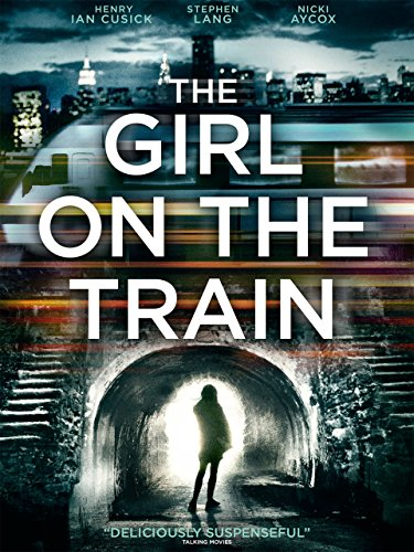 the-girl-on-the-train-2013-release-not-the-adaptation-of-the-paula-hawkins-novel