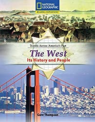 Reading Expeditions (Social Studies: Travels Across America's Past): The West: Its History and People (Nonfiction Reading and Writing Workshops) by National Geographic Learning (2007-01-26)