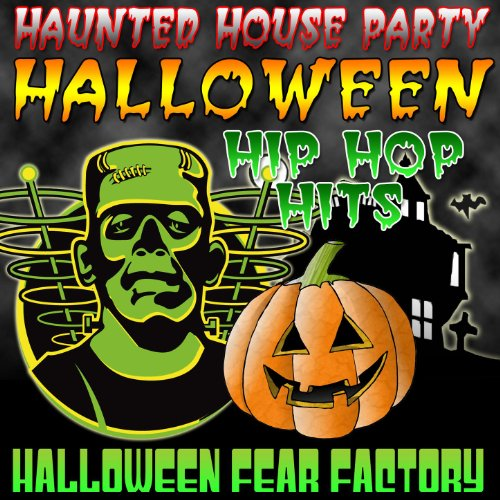 Haunted House Party - Halloween Hip Hop Hits