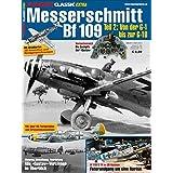 Messerschmitt Bf 109 Teil 2: FLUGZEUG CLASSIC Extra