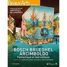 Bosch, Brueghel, Arcimboldo : Fantastique et merveilleux, Les Baux-de-Provence, Carrières de lumières