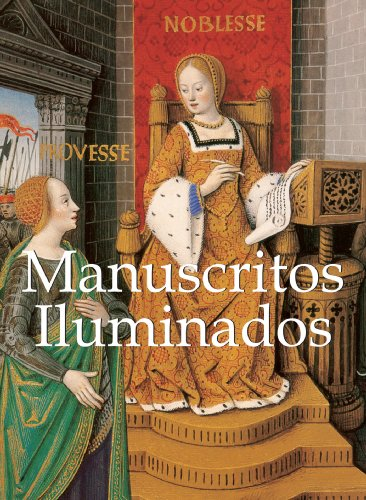 Manuscritos Iluminados (Libros De Arte / Books of Art) (Spanish Edition)