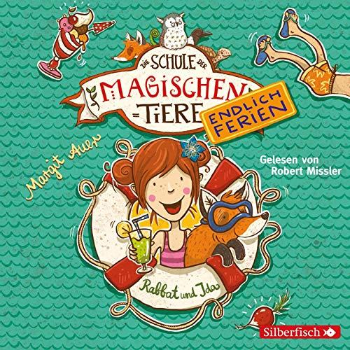 Die Schule der magischen Tiere - Endlich Ferien 1: Rabbat und Ida: 2 CDs