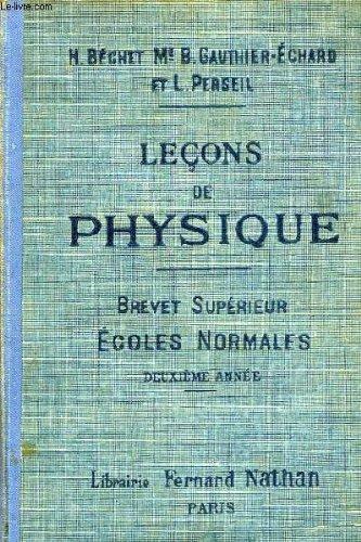 Lecons de physique a l'usage des enp, preparation au brevet superieur, 2e annee