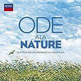 Ode À la Nature - les Plus Belles Musiques Classiques