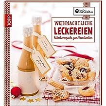 Die kreative Manufaktur - Weihnachtliche Leckereien: H??bsch verpackt zum Verschenken by Anne Iburg (2014-08-11)