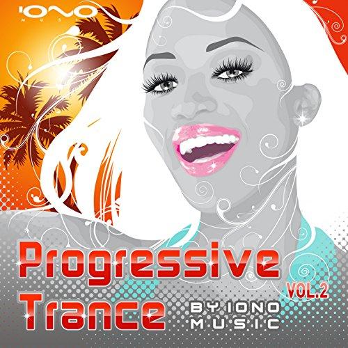 Progressive Trance By Iono Music Vol.2