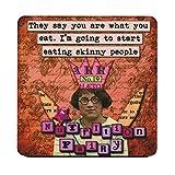ILS Disent que vous êtes CE que vous Mangez. I'm Going To Start manger Skinny personnes. rétro Humour Unique Mug Dessous de Verre