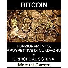 Bitcoin: funzionamento, prospettive di guadagno e critiche al sistema